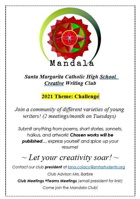 The Mandala Creative Writing Club encourages students to join their community of writers. This year's topic is all about challenge.